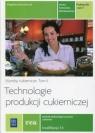Technologie produkcji cukierniczej. Wyroby cukiernicze. Tom II. Część 1. Podręcznik do nauki zawodu cukiernik, technolog żywności. Szkoły ponadgimnazjalne