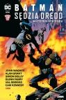 Batman/Sędzia Dredd Wszystkie spotkania Glenn Fabry, Simon Bisley, Alan Grant, John Wagner, Cam Kennedy, Val Semeiks