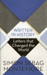 Written in History Letters that Changed the World Montefiore Simon Sebag