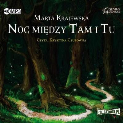 Noc między Tam i Tu audiobook Marta Krajewska