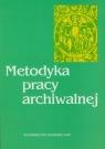 Metodyka pracy archiwalnej