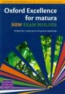 Oxford Exellence for Matura New Exam builder podręcznik z repetytorium z Quintana Jenny, Sosnowska Joanna, Gryca Danuta