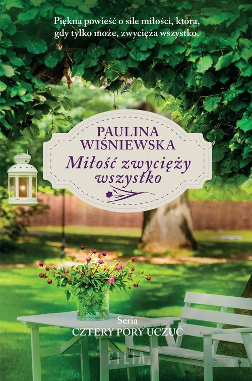 Miłość zwycięży wszystko Wiśniewska Paulina