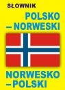 Słownik polsko - norweski norwesko - polski