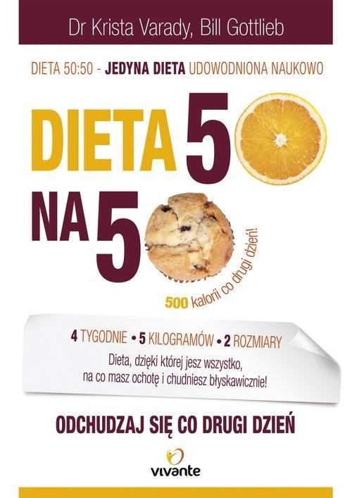 Dieta 50:50 Varady Krista, Gottlieb Bill