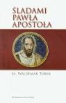 Śladami Pawła apostoła
