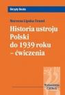 Historia ustroju Polski do 1939 roku Ćwiczenia  Lipska-Toumi Marzena