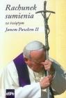 Rachunek sumienia ze świętym Janem Pawłem II