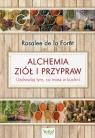 Alchemia ziół i przypraw (Uszkodzona okładka)