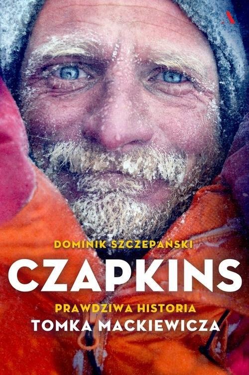 Czapkins. Prawdziwa historia Tomka Mackiewicza (Uszkodzona okładka) Szczepański Dominik