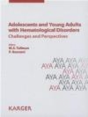 Adolescents and Young Adults with Hematological Disorders: Reprint of: Acta