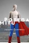 Potęga mitu Campbell Joseph