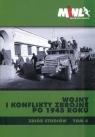 Wojny i konflikty zbrojne po 1945 rokuZbiór studiów Tom 4