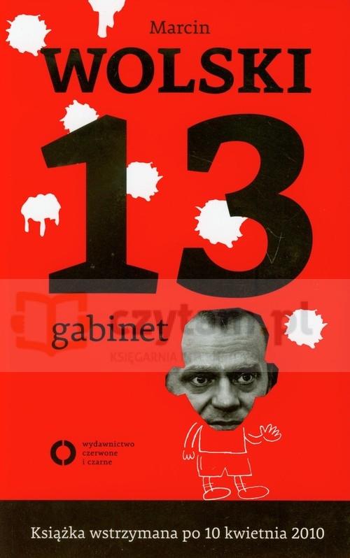 13 Gabinet (Uszkodzona okładka) Wolski Marcin