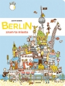 Berlin - znam to miasto Drews Judith