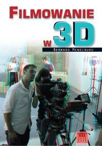 Filmowanie w 3D Mendiburu Bernard