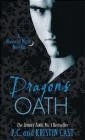 Dragon's Oath Kristin Cast, P. C. Cast