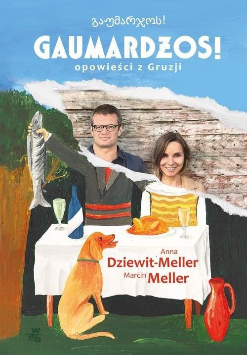 Gaumardżos Dziewit-Meller Anna, Meller Marcin