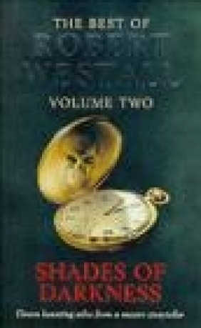 Best of Robert Westall v 2 Shades Of Darkness