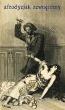 Afrodyzjak zewnętrzny albo Traktat o biczyku (wyd. 2) Doppet François-Amédée
