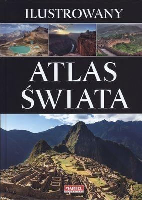 Ilustrowany atlas świata MARTEL praca zbiorowa