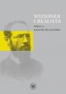 Wizjoner i realista Szkice o Ludwiku Krzywickim