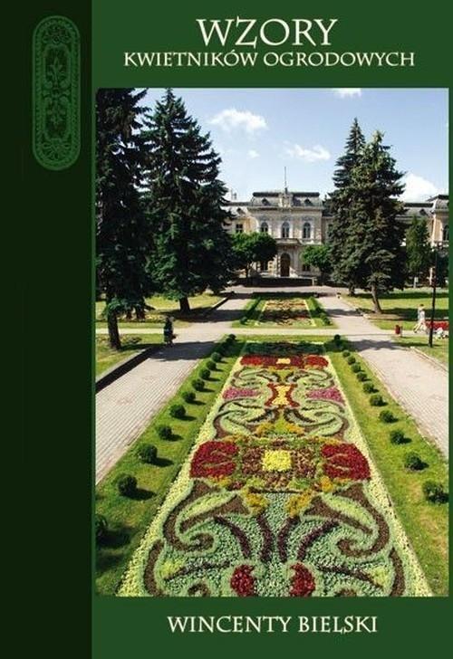 Wzory kwietników ogrodowych Bielski Wincenty