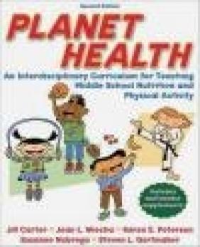 Planet Health Jill Carter, Karen Peterson, Suzanne Nobrega