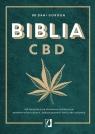 Biblia CBD. Jak stosować konopie, aby wzmocnić odporność i żyć Gordon Dani