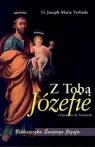Z Tobą Józefie z Nazaretu do Nazaretu o. Joseph-Marie Verlinde