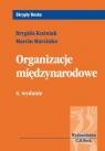 Organizacje międzynarodowe Kuźniak Brygida, Marcinko Marcin