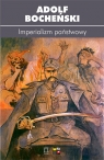 Imperializm państwowy Bocheński Adolf