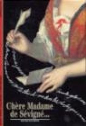Chere Madame de Sevigne (253)