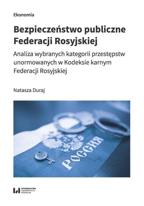 Bezpieczeństwo publiczne Federacji Rosyjskiej Duraj Natasza