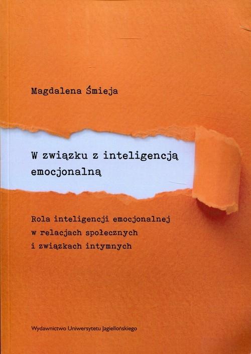 W związku z inteligencją emocjonalną Śmieja Magdalena