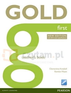 Gold First NEW Teacher's Book Clementine Annabell