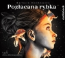 Pozłacana Rybka  (Audiobook) Kosmowska Barbara