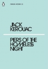 Piers of the Homeless Night Kerouac Jack