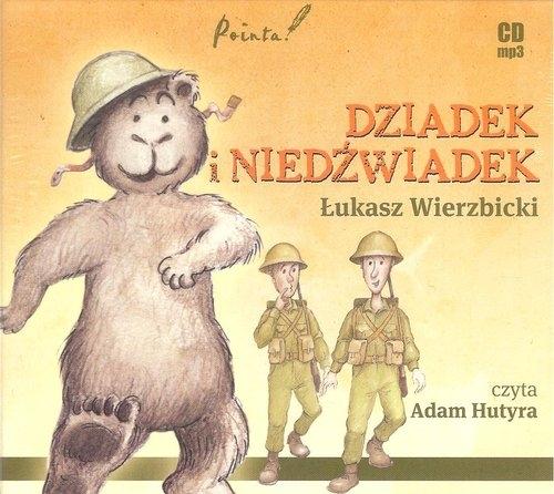 Dziadek i niedźwiadek (audiobook) (Audiobook) Wierzbicki Łukasz