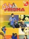 Club Prisma A2/B1 Podręcznik + CD Cerdeira Paula, Romero Ana