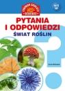Pytania i odpowiedzi Świat roślin