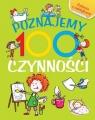 Poznajemy 100 czynności. Książka z naklejkami Joanna Babula (ilustr.)