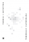 Teoria i estetyka fotografii cyfrowej Antologia