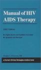 Current Clinical Strategies Manual of HIV/AIDS Therapy 2003 Douglas Princeton