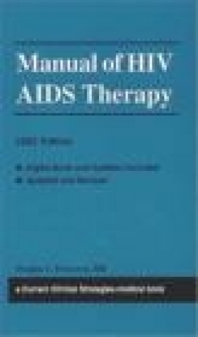 Current Clinical Strategies Manual of HIV/AIDS Therapy 2003