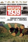 Wielki Leksykon Uzbrojenia Wrzesień 1939Obszar warowny Śląsk Część 1