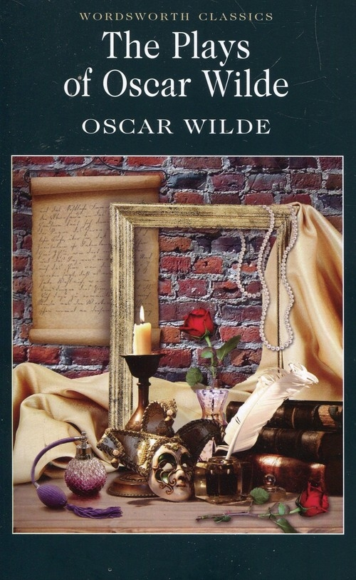 The Plays of Oscar Wilde Wilde Oscar