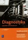 Diagnostyka pojazdów samochodowych. Podręcznik do nauki zawodu technik pojazdów samochodowych. Szkoły ponadgimnazjalne