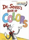Dr. Seuss's Book of Colors Dr Seuss