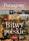 Poznajemy Bitwy polskie